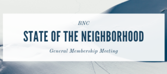 State of the Neighborhood, General Membership Meeting