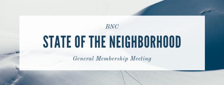 State of the Neighborhood (General Membership Meeting)